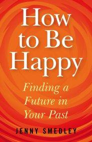 How to Be Happy by Jenny Smedley