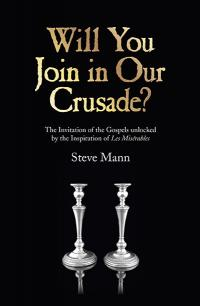 Will You Join in Our Crusade? by Steve Mann