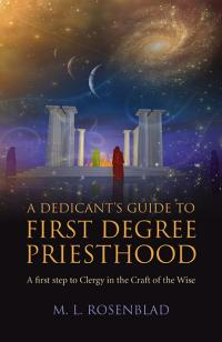 Dedicant's Guide to First Degree Priesthood, A