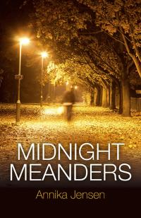 Midnight Meanders by Annika Jensen