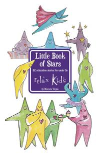 Relax Kids: Little Book of Stars by Marneta Viegas