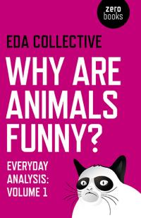 Why are Animals Funny? by EDA Collective