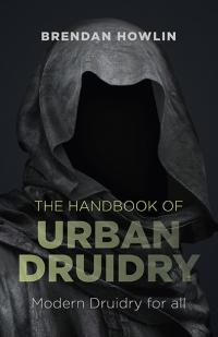 Handbook of Urban Druidry, The