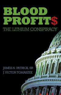 Blood Profit$ by J. Victor Tomaszek, James N. Patrick, Sr