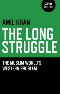 Long Struggle, The by Amil Khan
