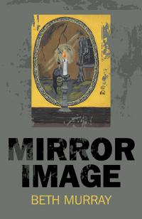 Mirror Image by Beth Murray
