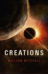 Creations by William  Mitchell