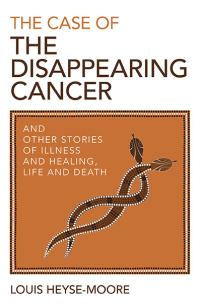 Case of the Disappearing Cancer, The