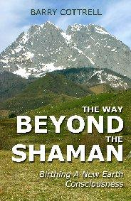 Way Beyond the Shaman, The