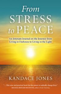 From Stress to Peace by Kandace Jones