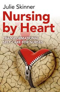 Nursing by Heart by Julie Skinner