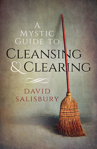 Mystic Guide to Cleansing & Clearing, A