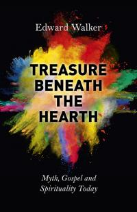 Treasure Beneath the Hearth by Edward Walker