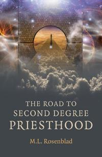 Road to Second Degree Priesthood, The