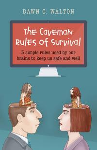 Caveman Rules of Survival, The by Dawn C. Walton