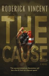 Cause, The by Roderick Vincent