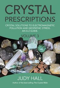 Crystal Prescriptions volume 3 by Judy Hall