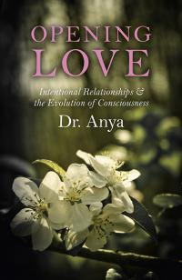 Opening Love by  Anya Light
