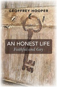 Honest Life, An by Geoffrey Hooper