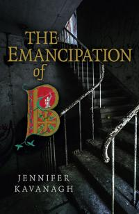 Emancipation of B, The by Jennifer Kavanagh