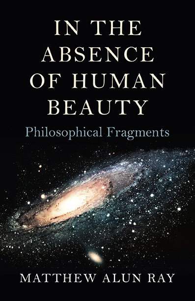 In the Absence of Human Beauty