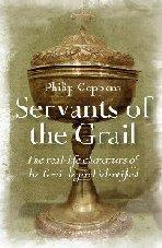 Servants of the Grail by Philip Coppens