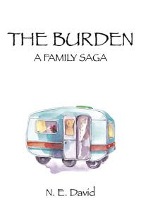 Burden, The by N.E. David