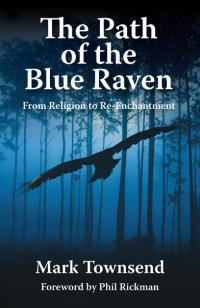 Path of the Blue Raven, The by Mark Townsend