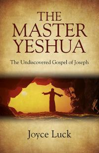 Master Yeshua, The by Joyce Luck