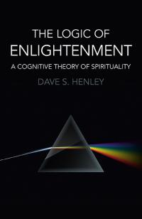 Logic  of  Enlightenment, The by Dave S. Henley