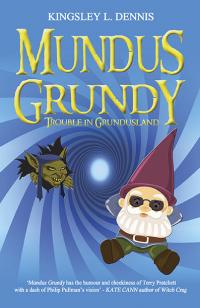Mundus Grundy by Kingsley L. Dennis