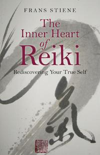 Inner Heart of Reiki, The by Frans Stiene
