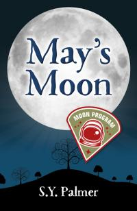 May's Moon by S.Y. Palmer