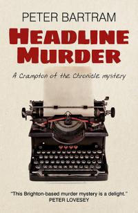 Headline Murder by Peter Bartram