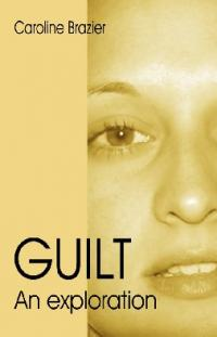Guilt by Caroline Brazier