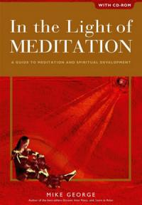 In the Light of Meditation by Mike George
