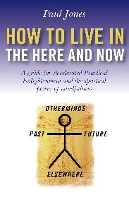 How to Live in the Here and Now
