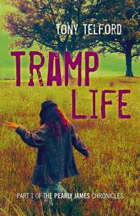 Tramp Life by Tony Telford