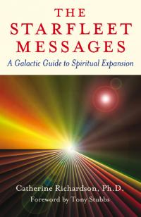 Starfleet Messages, The by Catherine Richardson, Ph.D.