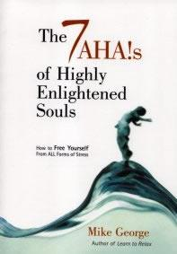 7 Aha's of Highly Enlightened Souls by Mike George