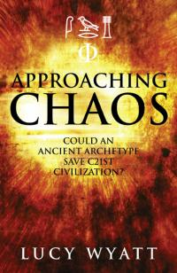 Approaching Chaos by Lucy Wyatt
