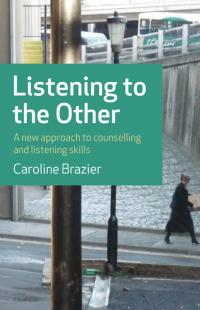 Listening to the Other by Caroline Brazier