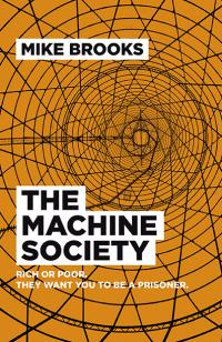 Machine Society, The by Mike Brooks