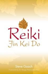 Reiki Jin Kei Do by Steve Gooch