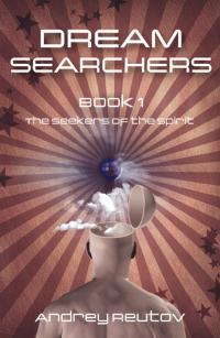 Dream Searchers by Andrey Reutov