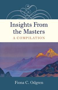 Insights From the Masters by Fiona C. Odgren