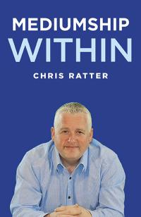 Mediumship Within by Chris Ratter