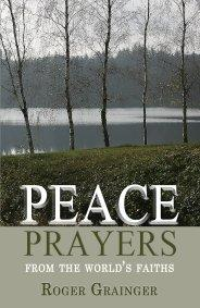 Peace Prayers by Roger Grainger