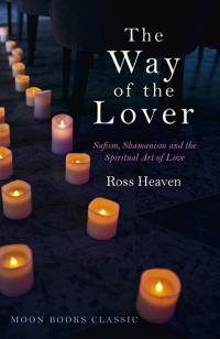 Way of the Lover, The by Ross Heaven