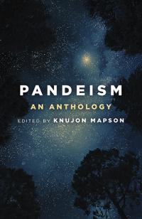 Pandeism: An Anthology by Knujon Mapson